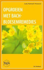 Opgroeien met Bach-Bloesemremedies